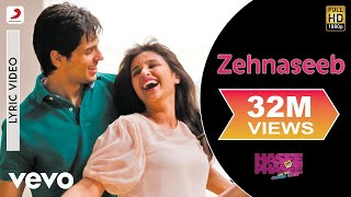 getlinkyoutube.com-Zehnaseeb Lyric - Hasee Toh Phasee | Parineeti Chopra, Sidharth