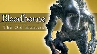 getlinkyoutube.com-Bloodborne - New Favourite Weapon, Fish Giants, PvP! (DLC Funny Moments)
