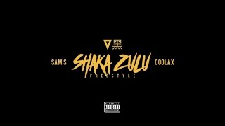 Coolax & Sam's - Shaka Zulu (Freestyle)