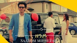 New Eritrean Music 2017 Saarom Mihreteab