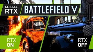 Battlefield 5 - GeForce RTX Real-Time Ray Tracing Demo