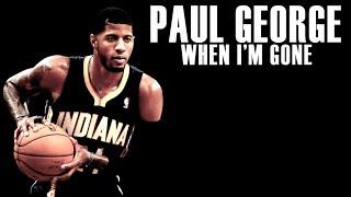 getlinkyoutube.com-Paul George - When I'm Gone - Career Mix ᴴᴰ