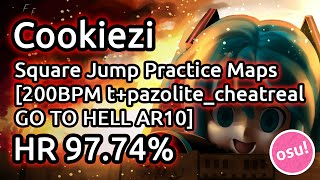 getlinkyoutube.com-Cookiezi | Square Jump Practice Maps [200BPM t+pazolite_cheatreal GO TO HELL AR10] HR 97.74%