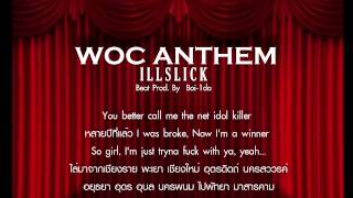 "getlinkyoutube.com-ILLSLICK - "" W.O.C ANTHEM"" [Official Audio] + Lyrics"