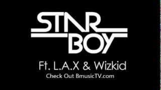 STARBOY Ft Wizkid & L.A.X  - CARO width=