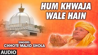 "getlinkyoutube.com-""Hum Khwaja Wale Hain"" Chhote Majid Shola 