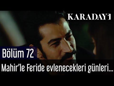 Karadayı 72.Bölüm - Mahir'le Feride hasretle evlenecekleri günü bekler