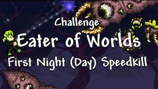 getlinkyoutube.com-Terraria Speedrun - Eater of Worlds on first day (10 minutes)