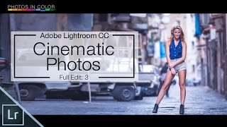 getlinkyoutube.com-Lightroom 6 Tutorial - Cinematic Photography Edit In Lightroom CC