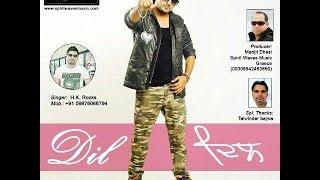 Dil h.k rocks new punjabi sad song 2016
