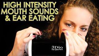 High Intensity Mouth Sounds & Ear Eating! Binaural ASMR