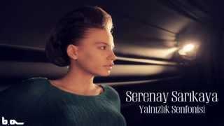 getlinkyoutube.com-Yalnızlık Senfonisi (Serenay Sarıkaya)