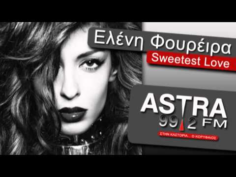 ASTRA FM 99.2 -   - SWEETEST LOVE (2013)