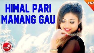 getlinkyoutube.com-New Nepali Selo Song | Himal Pari Manang Gau - Aakash Tamang | Ft.Kristina Thapa & Raju Tamang