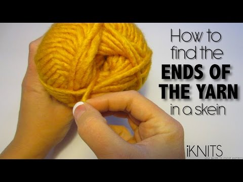 HOW TO FIND THE ENDS OF THE YARN