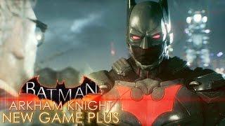 getlinkyoutube.com-Begin Again | Batman: Arkham Knight New Game Plus | Part 1
