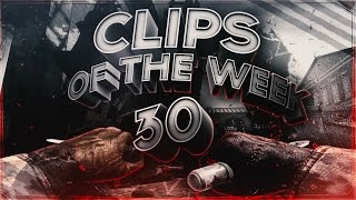 Clips of the Week #30 With Swt & Krys