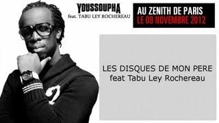 Youssoupha - Les Disques De Mon Père (ft. Tabu Ley Rochereau)