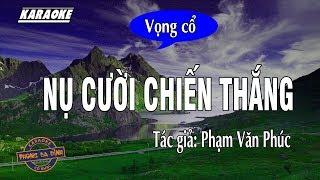 getlinkyoutube.com-[Karaoke] Vọng cổ: Nụ Cười Chiến Thắng