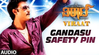 "getlinkyoutube.com-Gandasu Safety Pin Full Song (Audio) || ""Viraat"" 