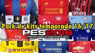 getlinkyoutube.com-PES 2016 | Nuevo Pack de Kits Temporada 16-17 [Tutorial+Review]