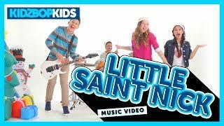 getlinkyoutube.com-KIDZ BOP Kids - Little Saint Nick (Official Music Video) [KIDZ BOP Christmas]