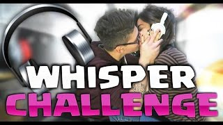 getlinkyoutube.com-WHISPER CHALLENGE CON LA MIA RAGAZZA !!