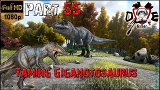 getlinkyoutube.com-ARK: Survival Evolved Part #55 จับไดโนยักษ์ Giganotosaurus