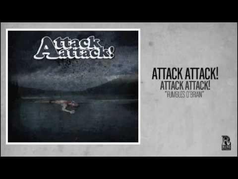 Fumbles Obrian de Attack Attack Letra y Video