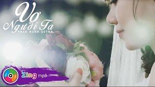 getlinkyoutube.com-Phan Mạnh Quỳnh - Vợ Người Ta (MV Official)