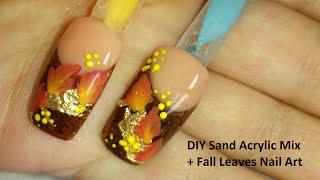 getlinkyoutube.com-DIY Sand Acrylic Mix + Fall Leaves Nail Art