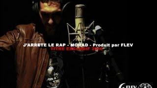 Morad - J'arrête Le Rap