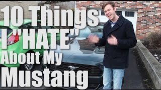 """getlinkyoutube.com-10 Things I """"Hate"""" About My Mustang EcoBoost!"""