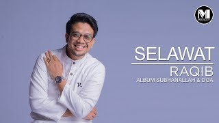 Raqib - Selawat (Official Video)