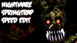 getlinkyoutube.com-Nightmare SPRINGTRAP | Speed Edit!