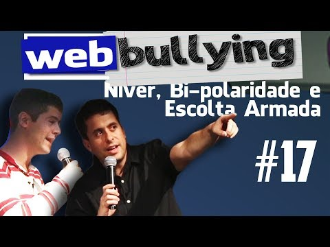 Facebullying #17 - Niver, Bi-polaridade e Escolta Armada