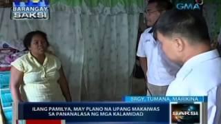 Brgy. Saksi: Ilang pamilya, may plano na upang makaiwas sa pananalasa ng mga kalamidad