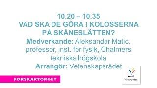 Forskartorget2016 - Kolosserna på Skåneslätten