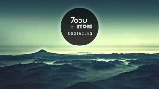 Tobu & Etori - Obstacles