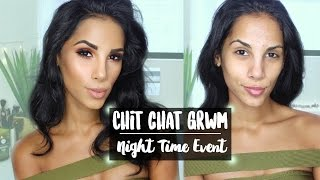getlinkyoutube.com-Chit Chat GRWM | Night Time Event