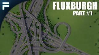 "getlinkyoutube.com-Cities Skylines - Fluxburgh [PART 1] ""5-Way Interchange"""
