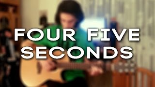 Four Five Seconds - Fingerstyle Guitar Cover By Albert Gyorfi [+Tabs]