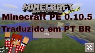 getlinkyoutube.com-Minecraft PE 0.10.5 Traduzido em Português BR