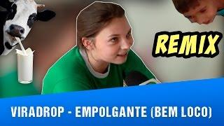 getlinkyoutube.com-Viradrop - Empolgante (Bem Loco)