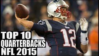 getlinkyoutube.com-Top 10 Quarterbacks 2015