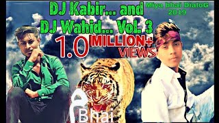 Miya bhai DialoG new DJWahid DJKabir VOl 2 EDM of Mumbai Bandar e