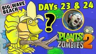 Dad plays PVZ 2: Gargantuar Banana Wins! BIG WAVE BEACH - Days 23 & 24