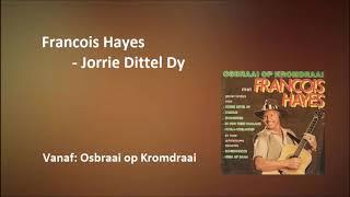 Francois Hayes - Jorrie Dittel Dy