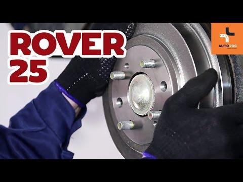 Как да сменим задни спирачни барабани и задни спирачни накладки на ROVER 25 ИНСТРУКЦИЯ | AUTODOC