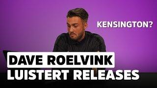 getlinkyoutube.com-Dave Roelvink: Wie is Kensington? | Release Reacties